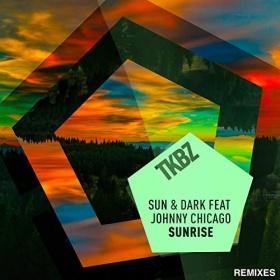 SUN & DARK FEAT JOHNNY CHICAGO - SUNRISE (REMIXES)
